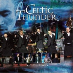 Celtic Thunder Tour 2020.Celtic Thunder Tour Dates Tickets Concerts 2019 Concertful