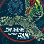 Jon Wayne and The Pain